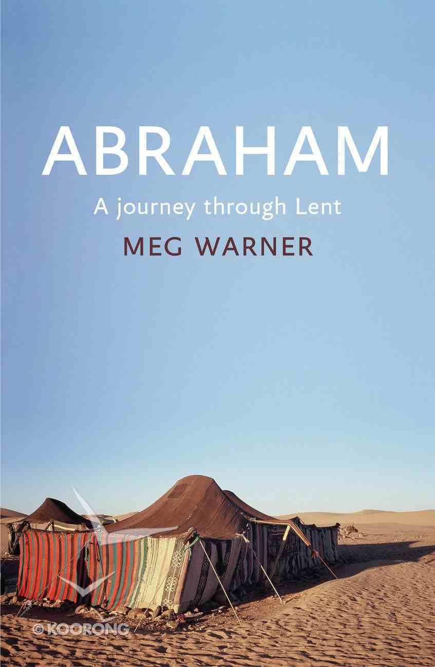 Abraham: A Journey Through Lent Paperback