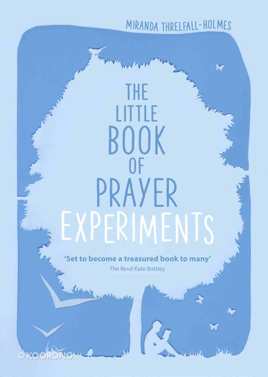 The Little Book of Prayer Experiments Paperback