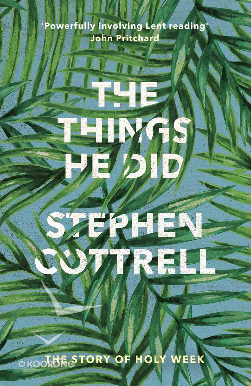 The Things He Did Paperback