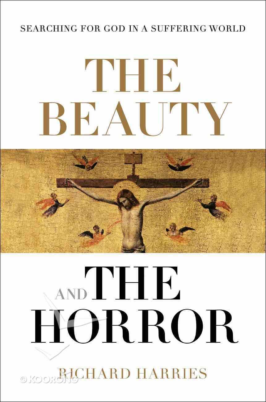The Beauty and the Horror Hardback