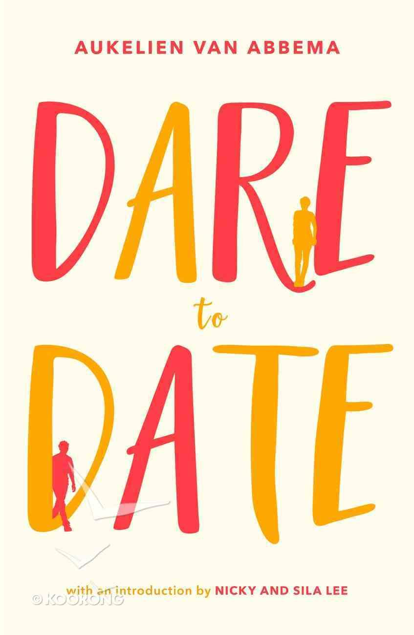 Dare to Date Paperback