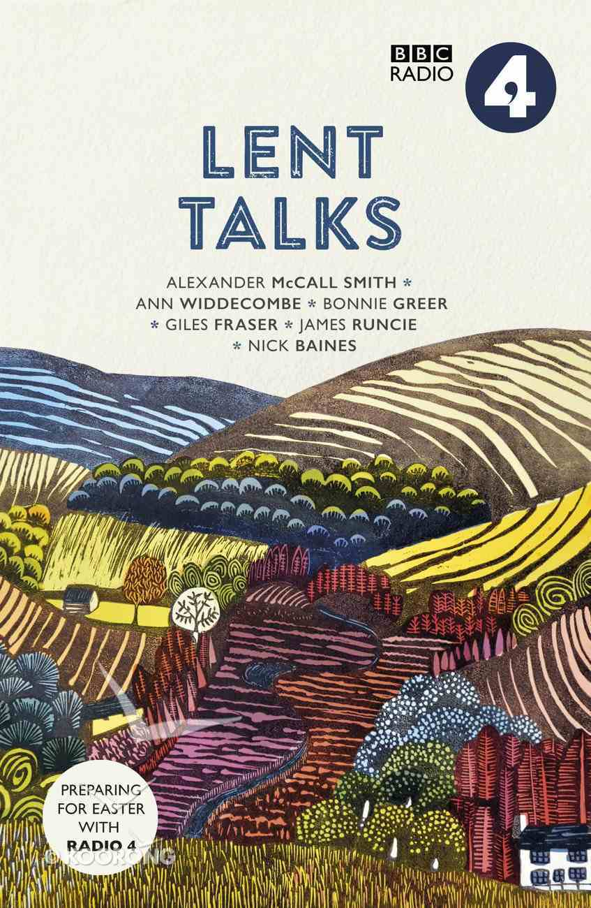 Lent Talks: Seasonal Selections From Radio 4 Paperback
