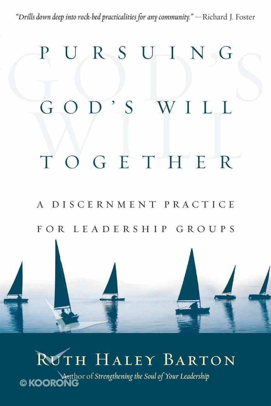 Pursuing God's Will Together Paperback