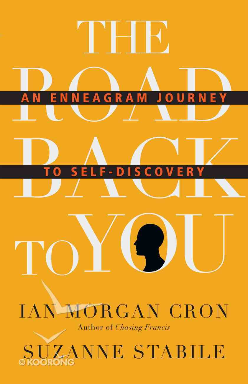The Road Back to You: An Enneagram Journey to Self-Discovery Paperback