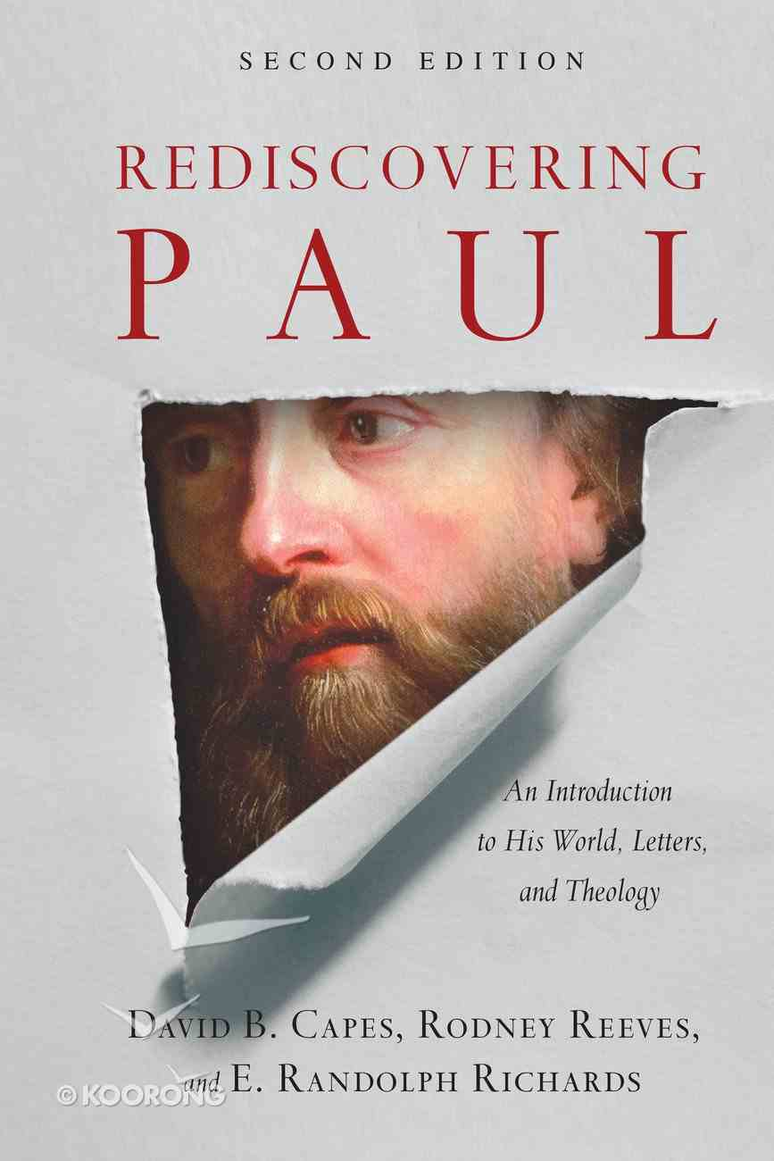 Rediscovering Paul: An Introduction to His World, Letters and Theology (2nd Edition) Hardback