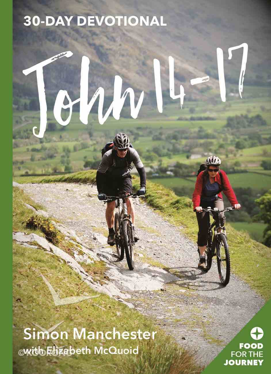 John 14-17 (Food For The Journey Series) Paperback