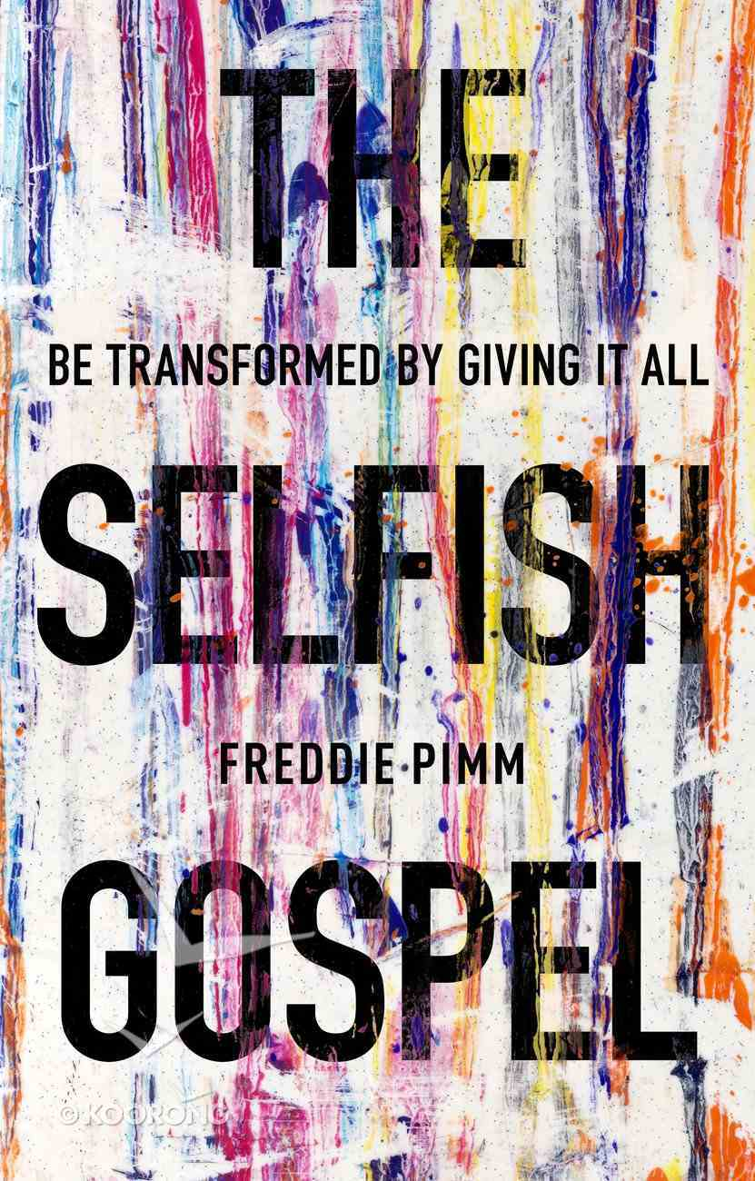 The Selfish Gospel Paperback