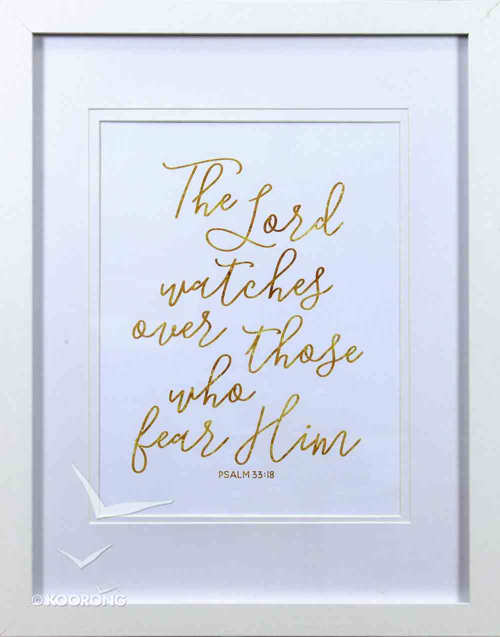 Medium Framed Gold Calligraphy Print: The Lord Watches, Psalm 33:18 Plaque