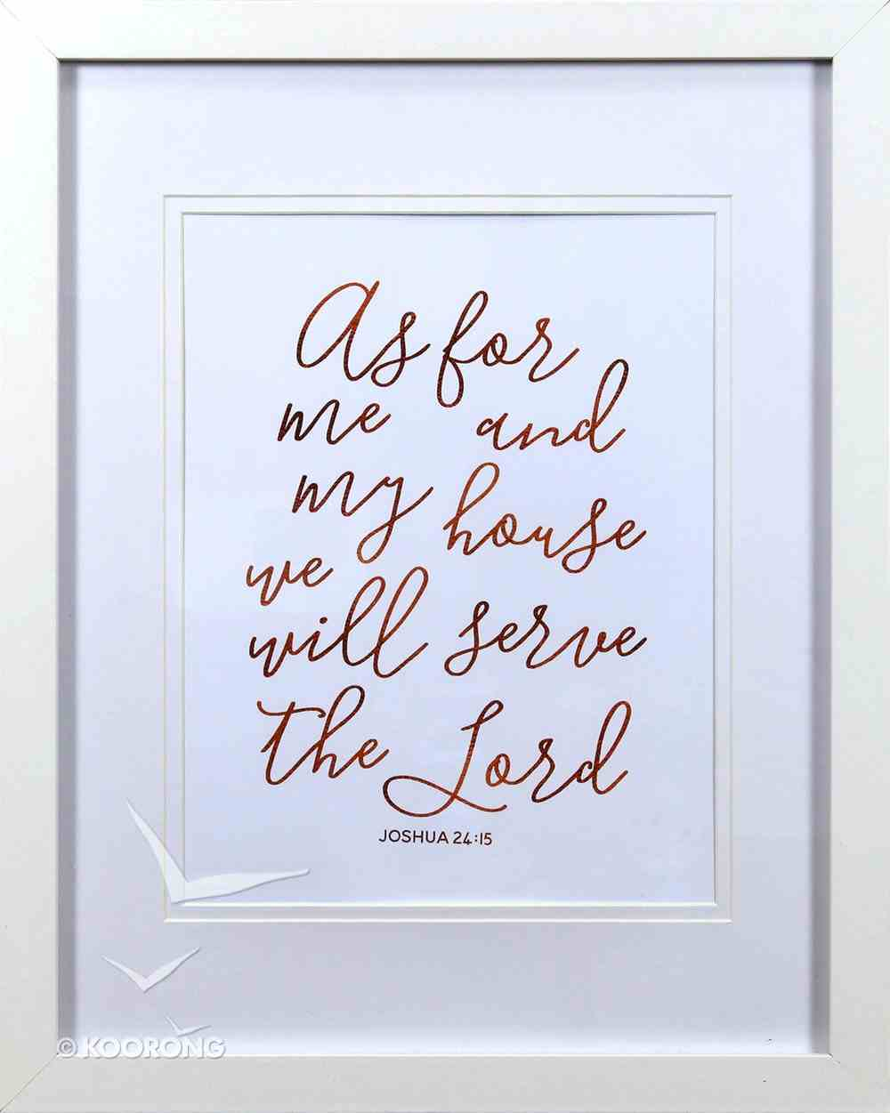 Medium Framed Copper Calligraphy Print: As For Me and My House, Joshua 24:15 Plaque