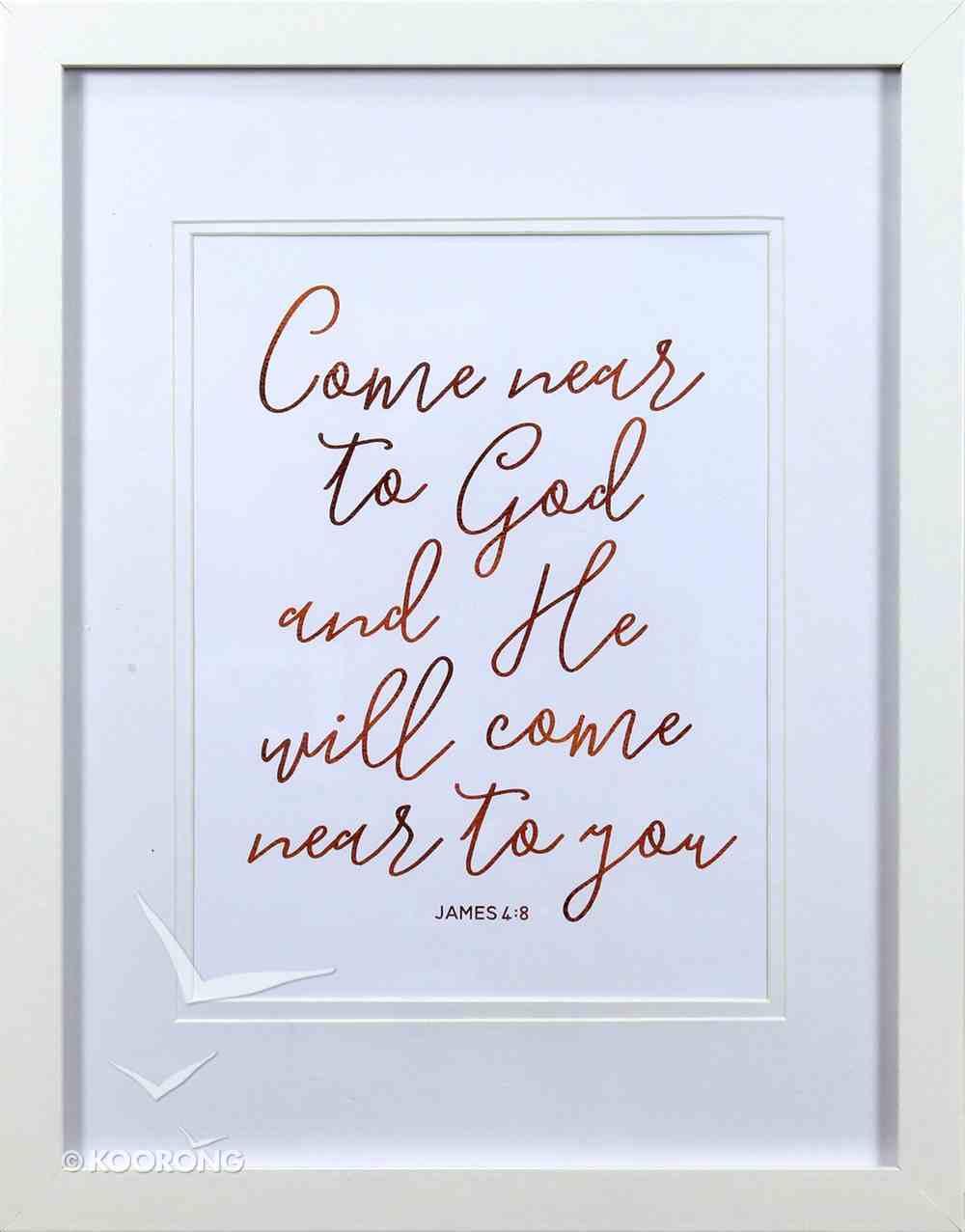 Medium Framed Copper Calligraphy Print: Come Near to God, James 4:8 Plaque