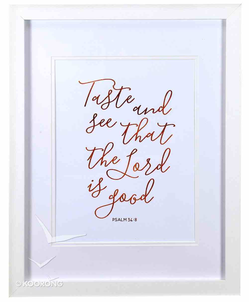 Medium Framed Copper Calligraphy Print: Taste and See, Psalm 34:8 Plaque