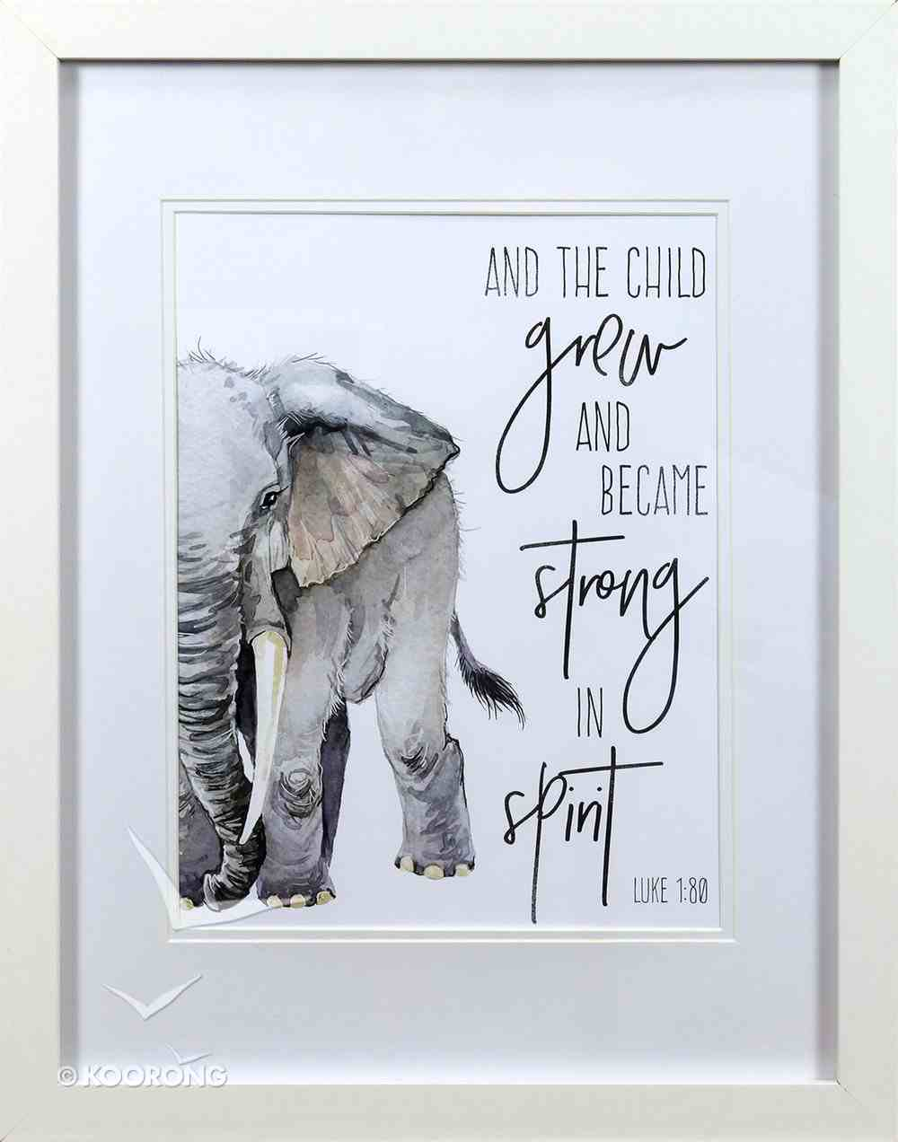 Framed Children's Print Watercolour Elephant and the Child Grew (Luke 1: 80) Plaque