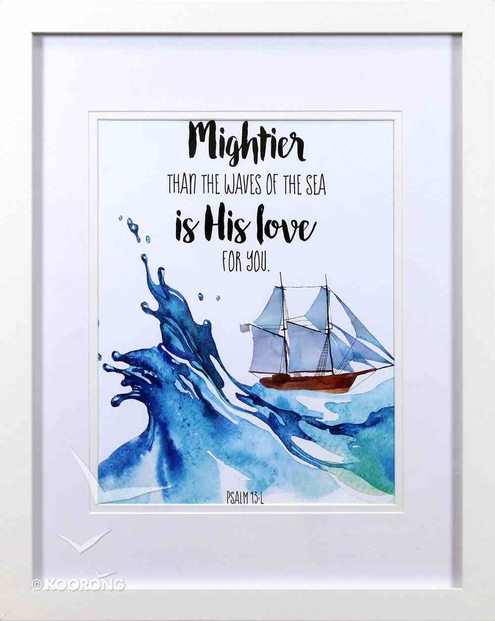 Framed Children's Print Watercolour Ship Mightier Than the Waves (Psalm 93: 4) Plaque