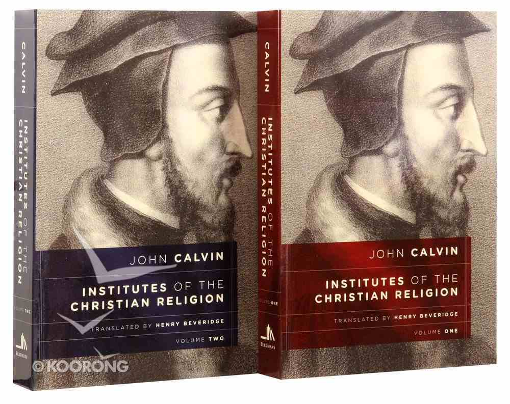 Institutes of the Christian Religion (Set Of 2 Volumes) Paperback