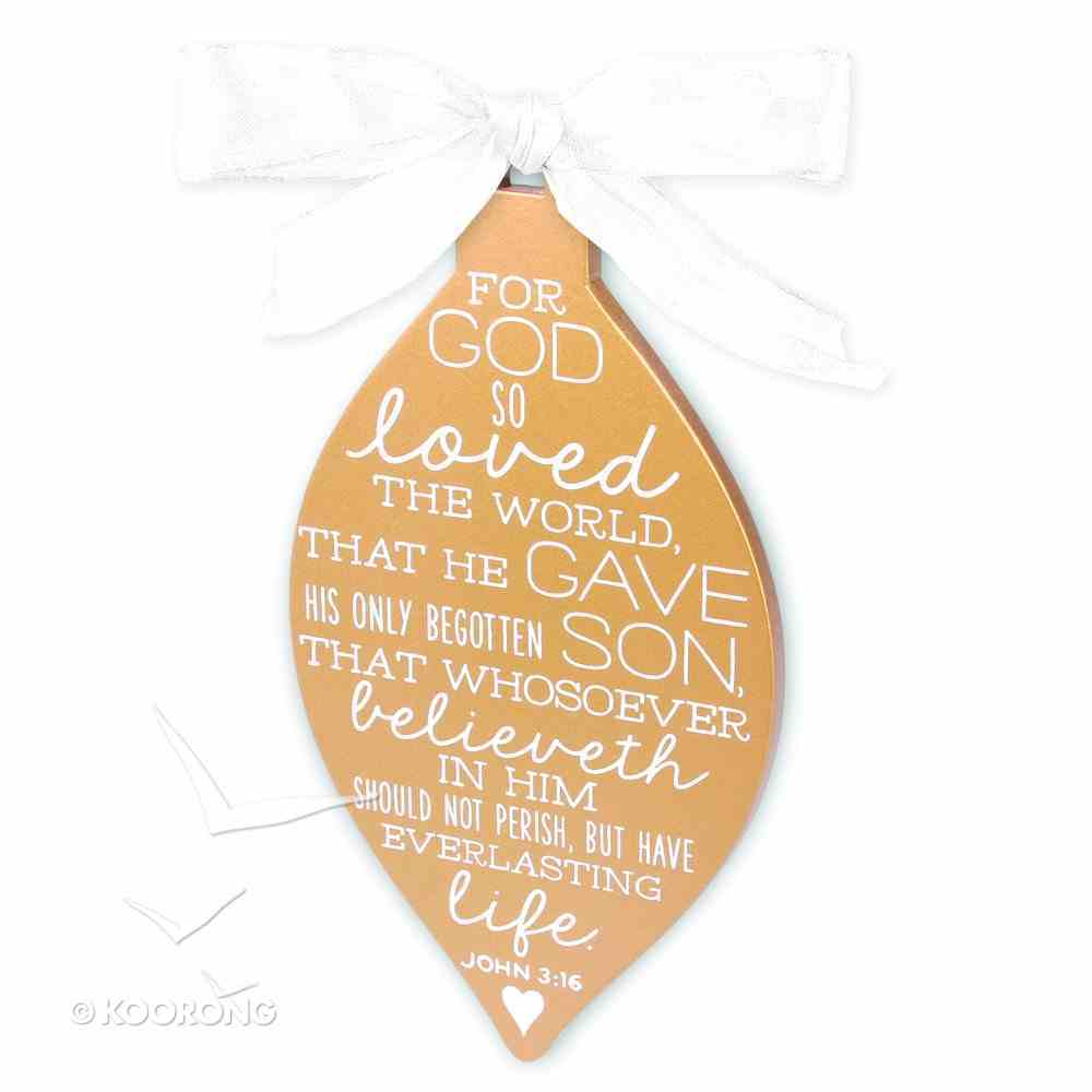 Christmas Gold and White Ornament: Believe (John 3:16) Homeware