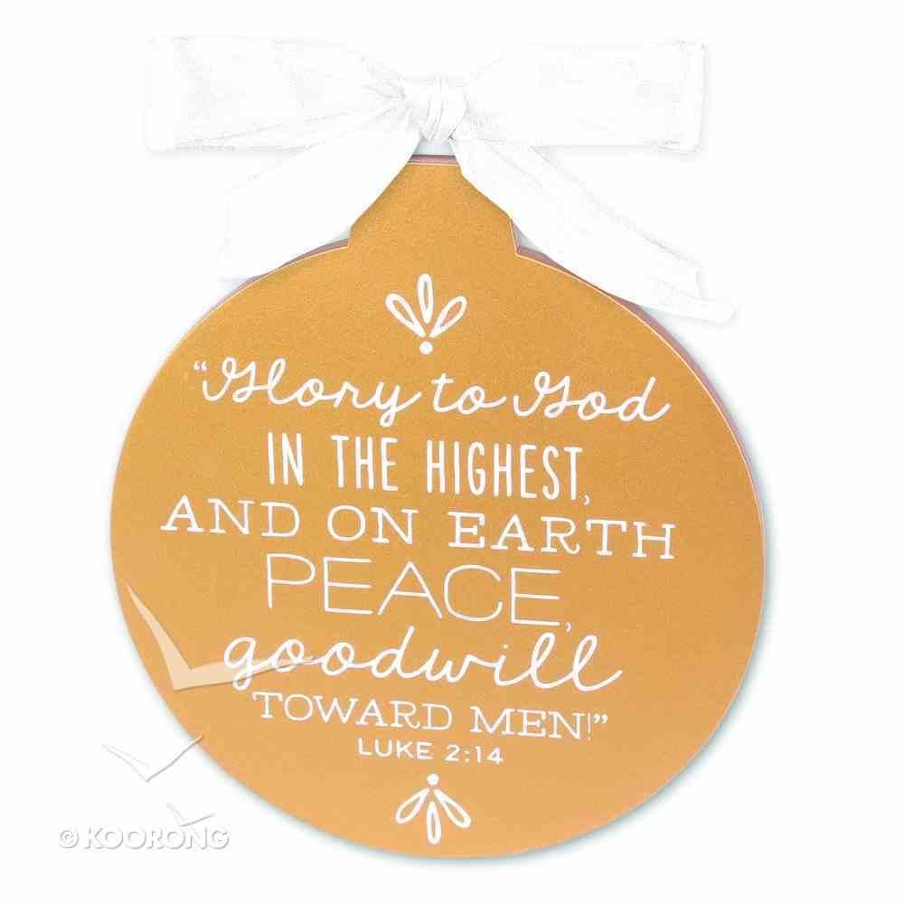 Christmas Gold and White Ornament: Peace (Luke 2:14) Homeware