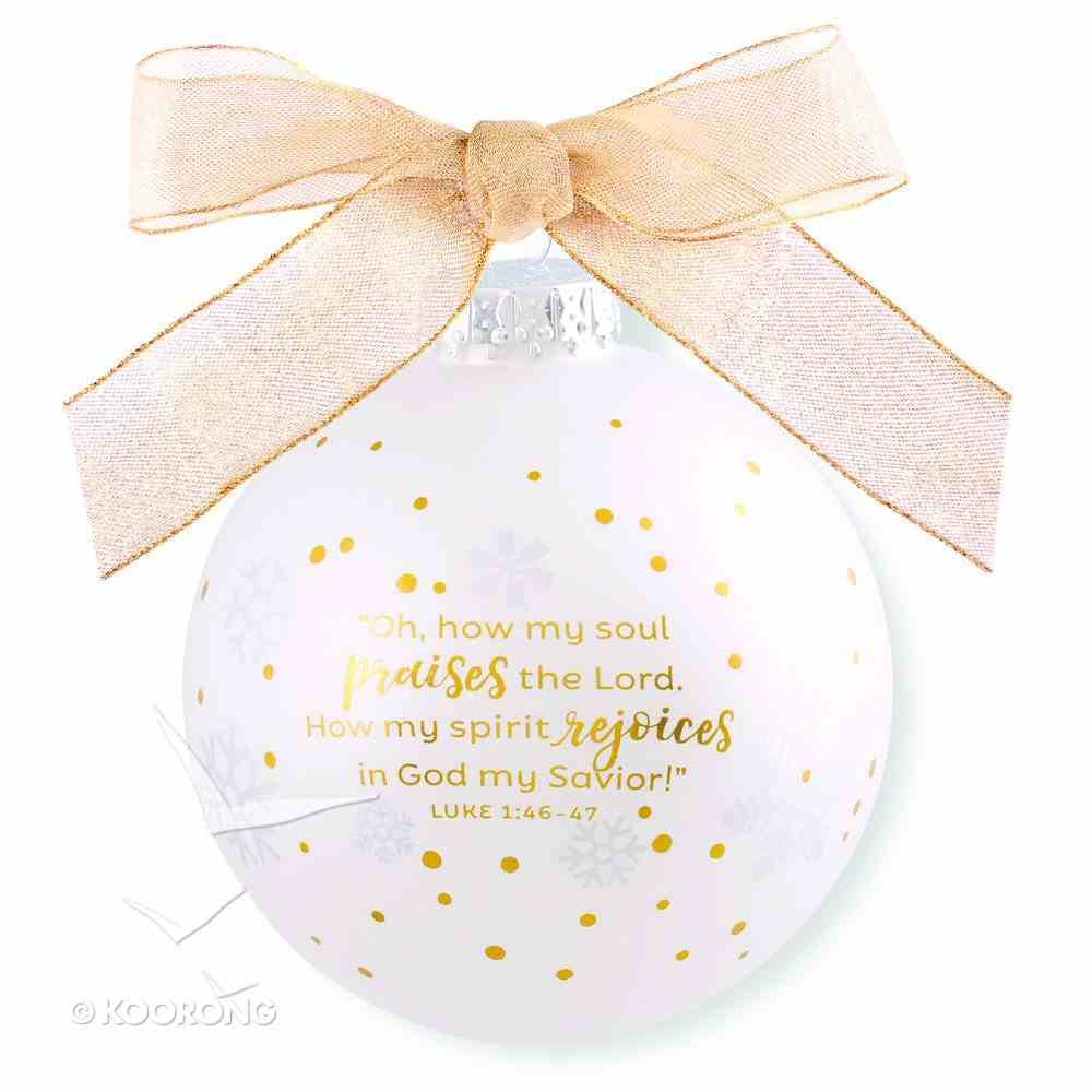 Christmas Ornament Season of Joy: Joy Gold and White (Luke 1:46-47) Homeware