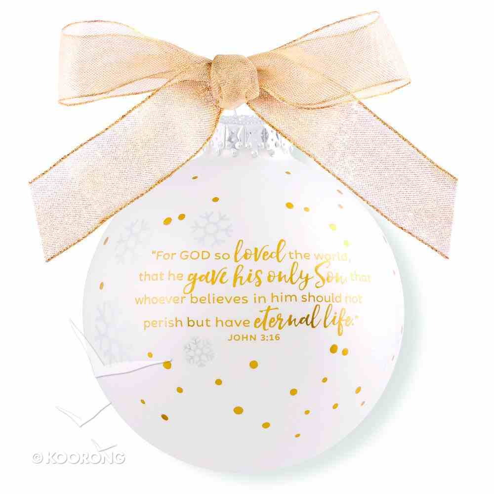 Christmas Ornament Season of Joy: Believe Gold and White (John 3:16) Homeware