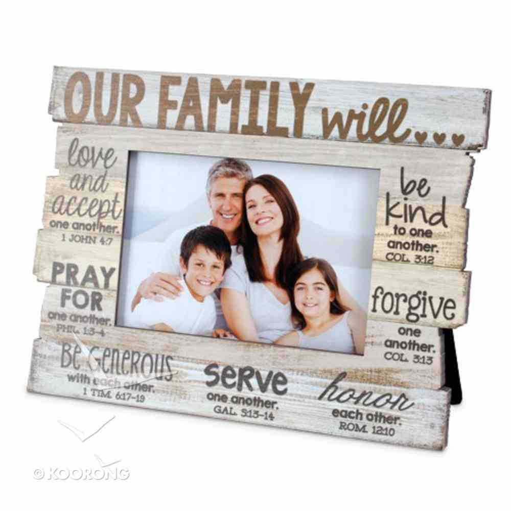 Stacked Wood Frame: Our Family Will.... (Various Scriptures) Homeware