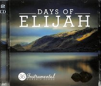Album Image for Days of Elijah: The Instrumental Worship Double Album (2 Cds) - DISC 1