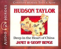 Album Image for Hudson Taylor - Deep in the Heart of China (Unabridged, 5 CDS) (Christian Heroes Then & Now Audio Series) - DISC 1