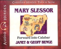 Album Image for Mary Slessor - Forward Into Calabar (Unabridged, 5 CDS) (Christian Heroes Then & Now Audio Series) - DISC 1