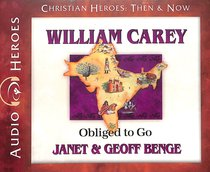 Album Image for William Carey - Obliged to Go (Unabridged, 5 CDS) (Christian Heroes Then & Now Audio Series) - DISC 1