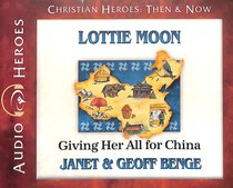 Album Image for Lottie Moon - Giving Her All For China (Unabridged, 5 CDS) (Christian Heroes Then & Now Audio Series) - DISC 1