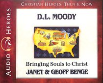 Album Image for D.L. Moody - Bringing Souls to Christ (Unabridged, CDS) (Christian Heroes Then & Now Audio Series) - DISC 1
