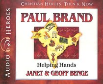 Album Image for Paul Brand - Helping Hands (Unabridged, 5 CDS) (Christian Heroes Then & Now Audio Series) - DISC 1