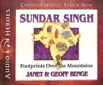 Album Image for Sundar Singh - Footprints Over the Mountains (Unabridged, 5 CDS) (Christian Heroes Then & Now Audio Series) - DISC 1