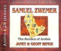 Album Image for Samuel Zwemer - the Burden of Arabia (Unabridged, 5 CDS) (Christian Heroes Then & Now Audio Series) - DISC 1