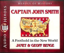 Album Image for Captain John Smith - a Foothold in the New World (Unabridged, 5 CDS) (Heroes Of History Series) - DISC 1