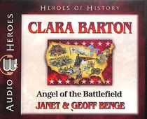 Album Image for Clara Barton - Courage Under Fire (Unabridged, 5 CDS) (Heroes Of History Series) - DISC 1