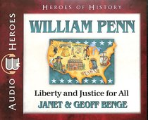 Album Image for William Penn - Liberty & Justice For All (Unabridged, 5 CDS) (Heroes Of History Series) - DISC 1