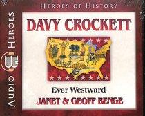Album Image for Davy Crockett - Ever Westward (Unabridged, 5 CDS) (Heroes Of History Series) - DISC 1