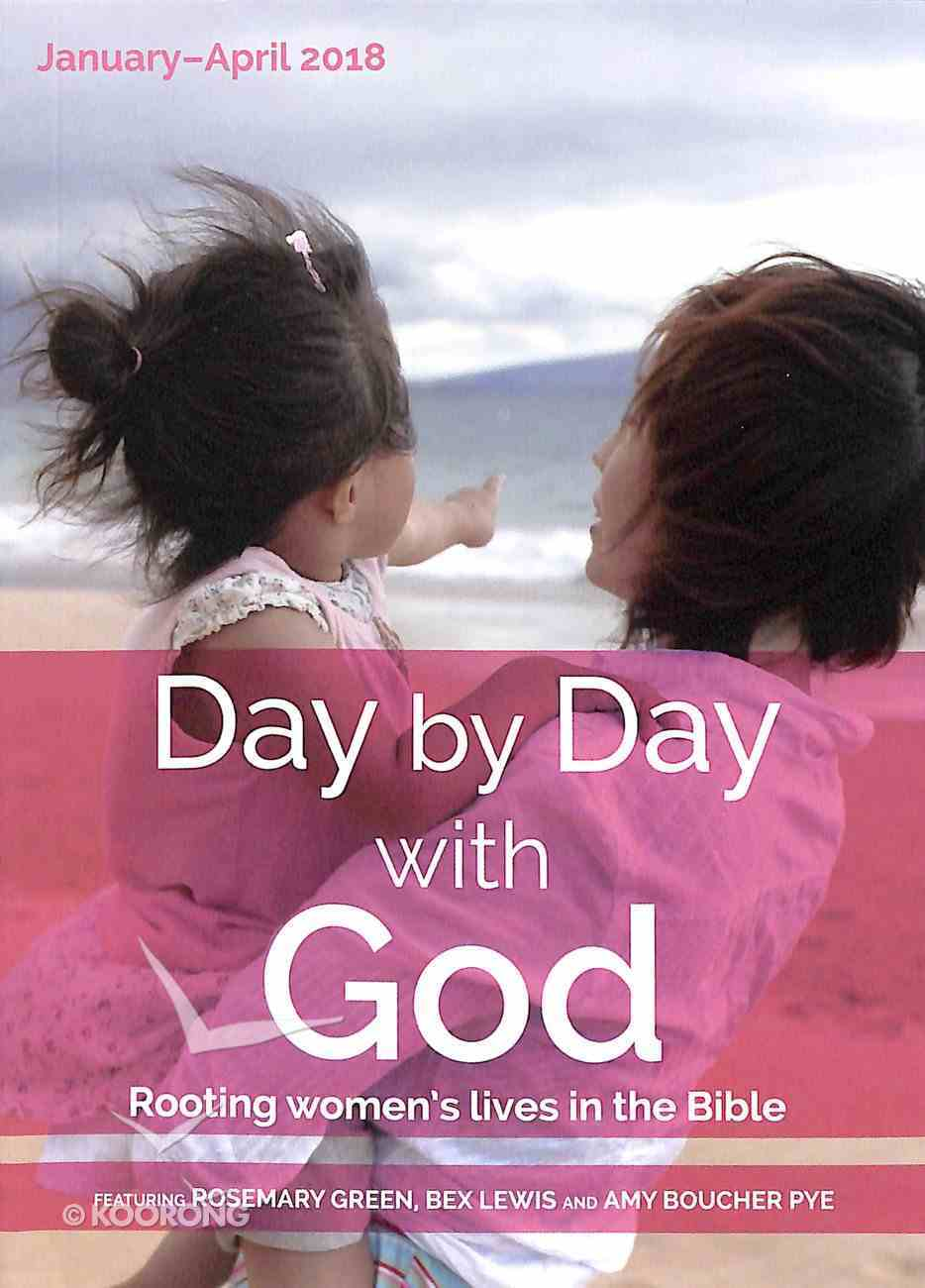 Day By Day With God 2018 #01: Jan-Apr Paperback