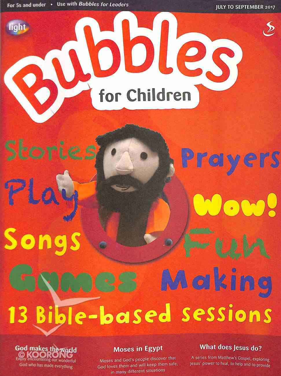 Light: Bubbles 2017 #03: Jul-Sep Student's Guide (5 And Under) Paperback