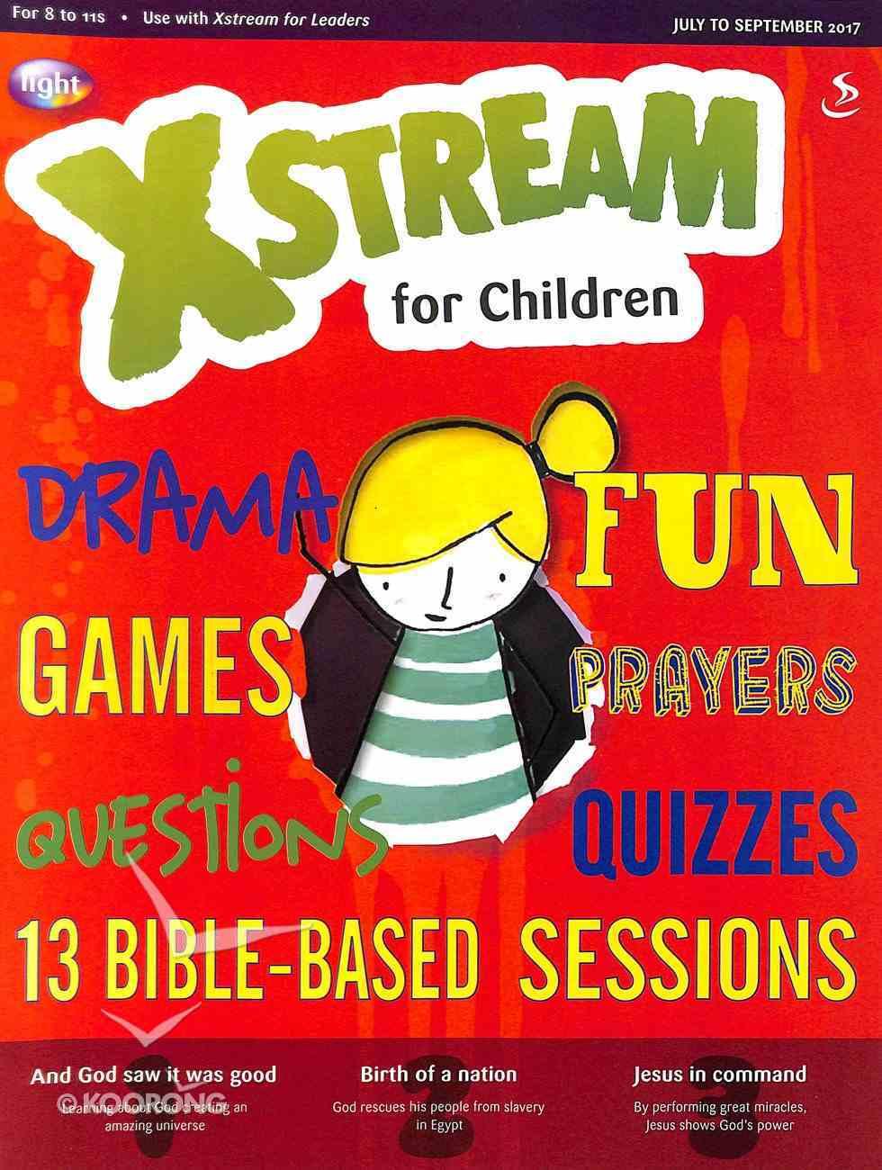 Light: Xstream 2017 #03: Jul-Sep Student's Guide (8-11 Yrs) Paperback