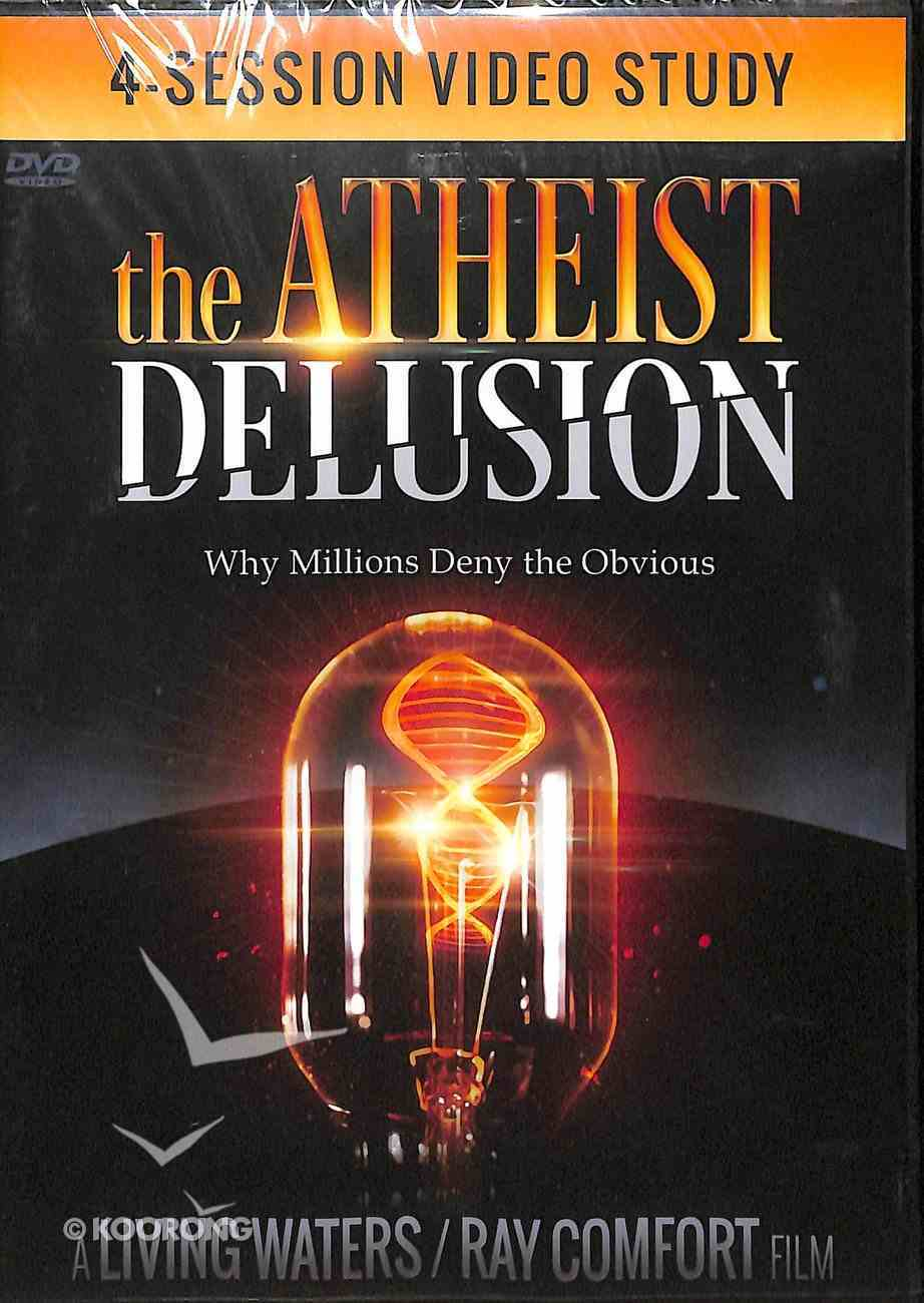 The Atheist Delusion (Study) DVD
