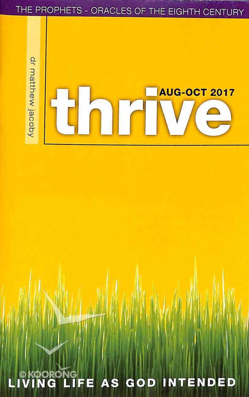 Thrive 2017 #04: Aug-Oct Paperback