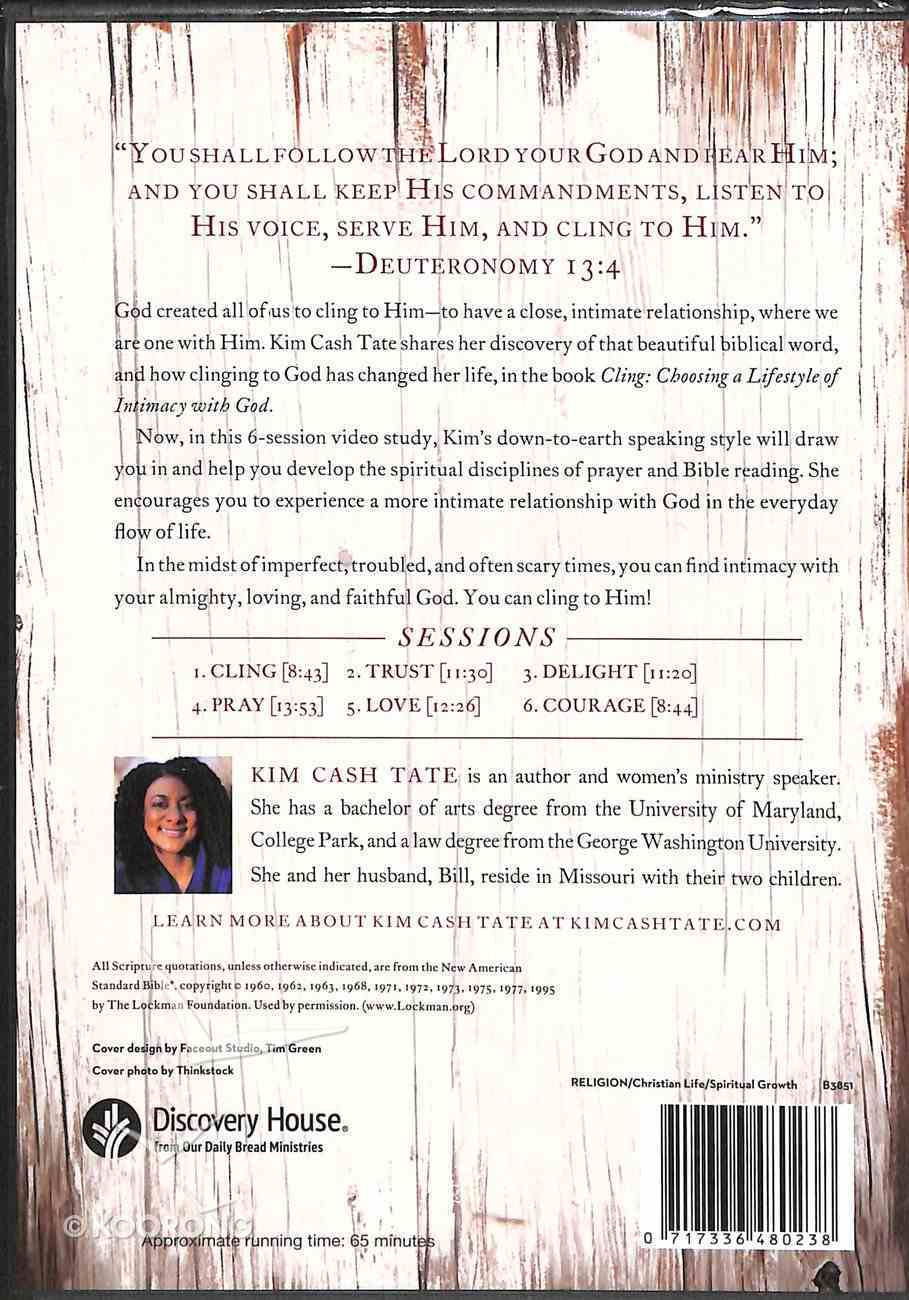Cling: Choosing a Lifestyle of Intimacy With God DVD