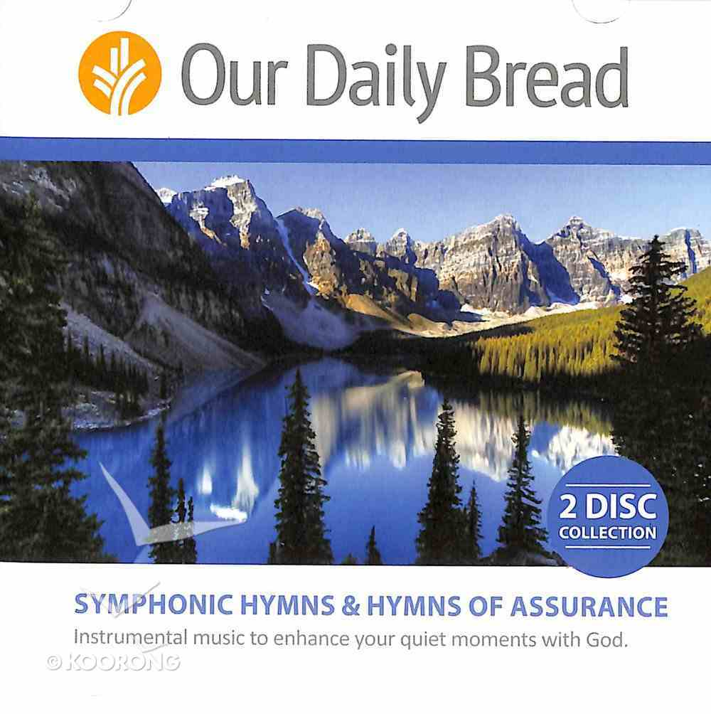 Symphonic Hymns and Hymns of Assurance (2cds) (Our Daily Bread Series) CD