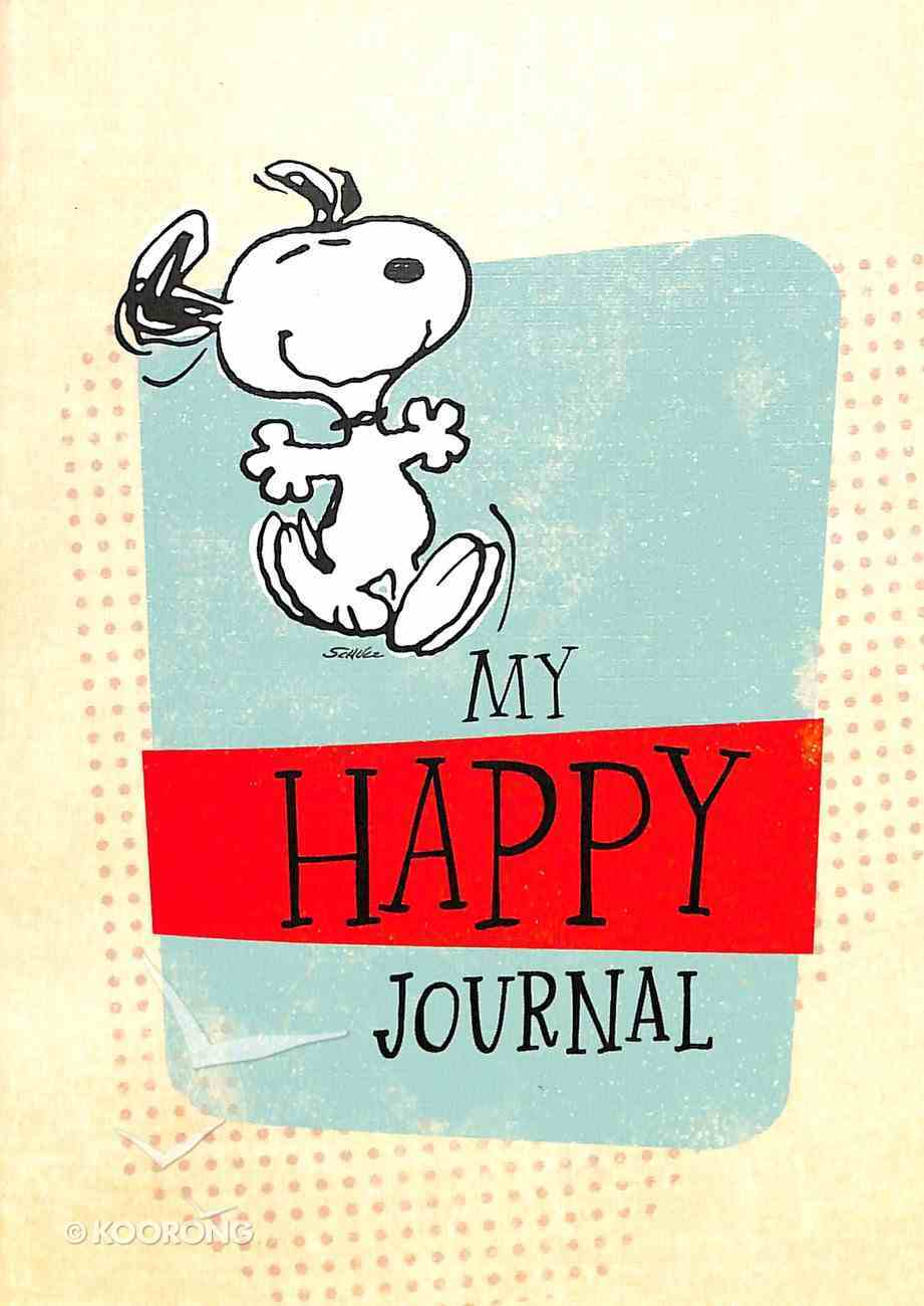 Notebook Journal: Peanuts My Happy Journal Snoopy on Cover Stationery