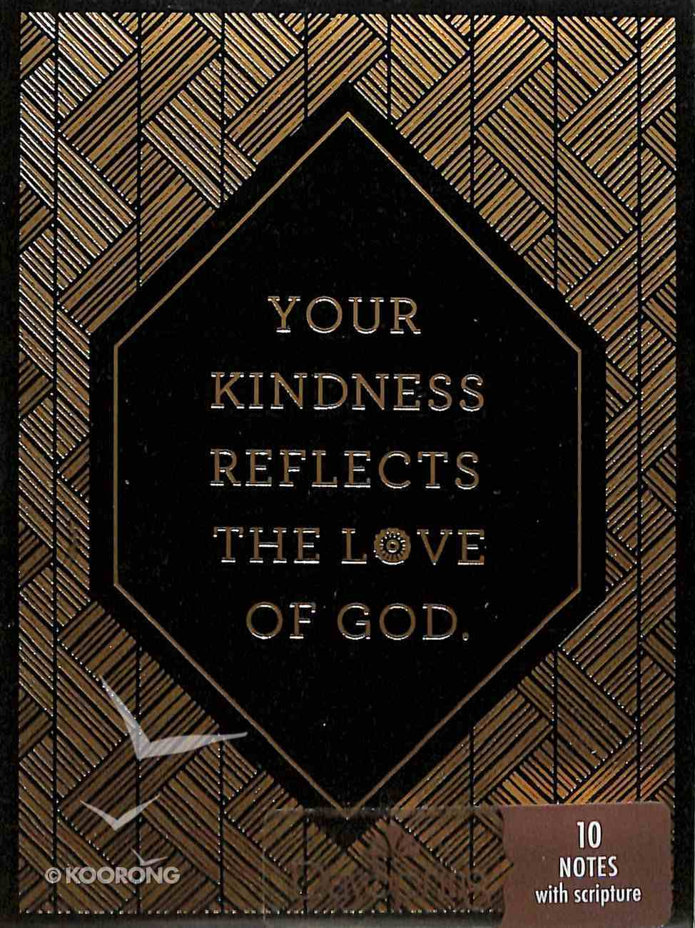 Trend Notes: Gilded - Your Kindness Reflects the Love of God (2 Samuel 2:5 Niv) Stationery