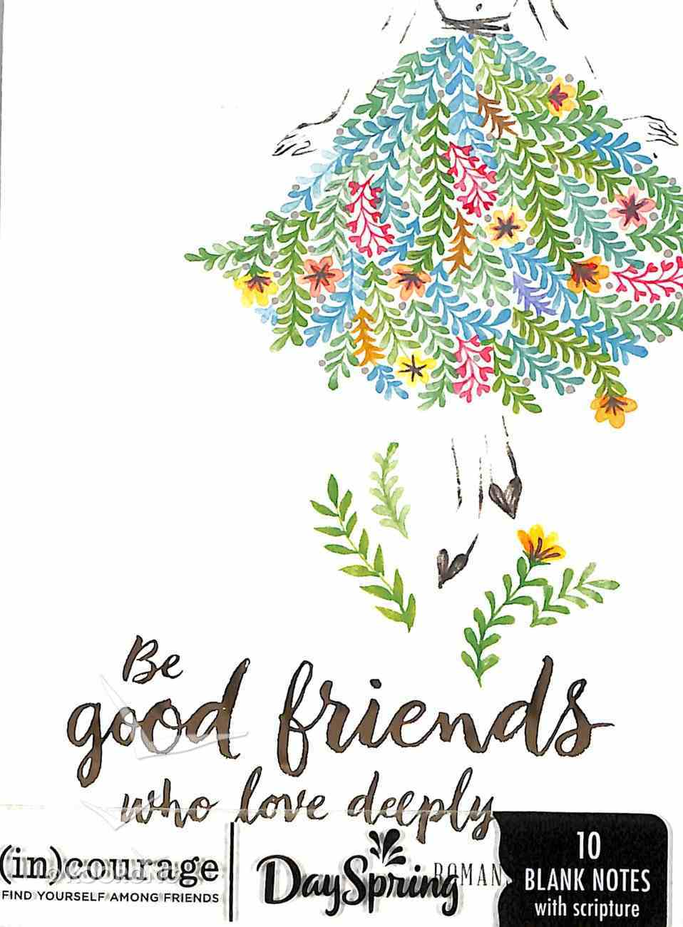 Blank Note Cards: Be Good Friends (Romans 12:10 the Message) ((In)courage Gift Product Series) Stationery