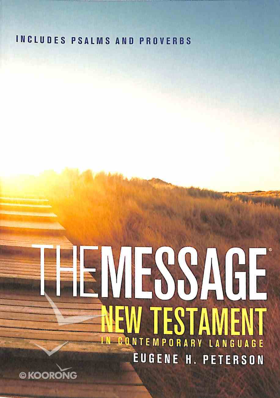 Message Pocket New Testament With Psalms and Proverbs (Black Letter Edition) Paperback