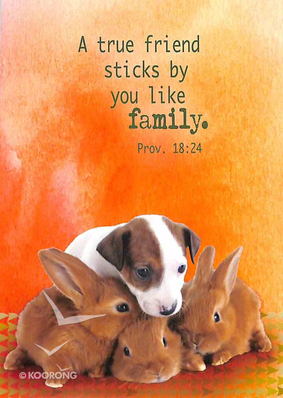 Notepad: A True Friend Sticks By You Like Family (Puppy & Bunnies) Stationery