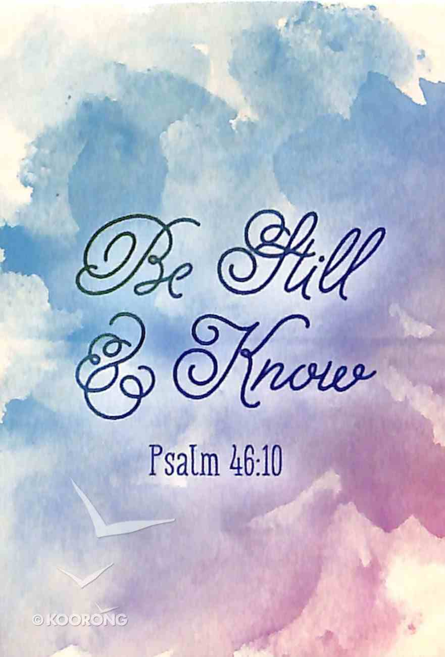 Magnet With a Message: Be Still & Know..Psalm 46:10 Novelty