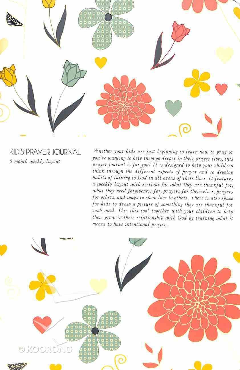 Kids Prayer Journal: 6 Month Weekly Layout (Large Flowers) Paperback